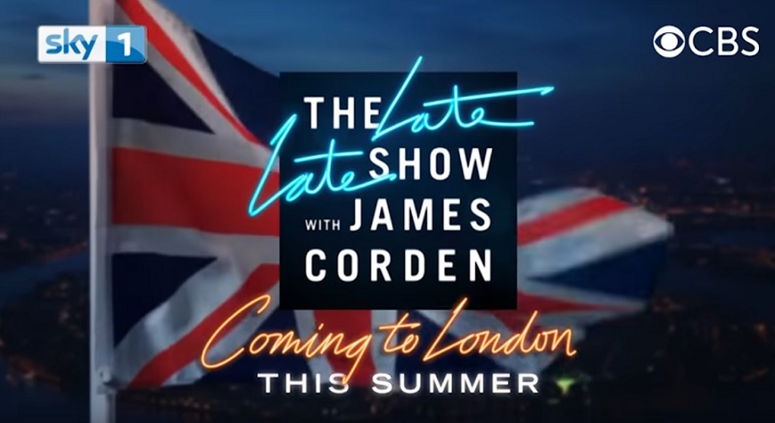 The Late Late Show with James Corden will broadcast from London for week in June 2017