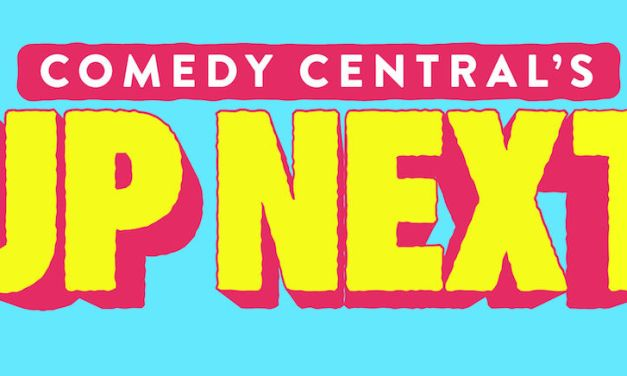 "Comics to Watch 2017: Here's who's ""Up Next"" at Comedy Central's Colossal Clusterfest"
