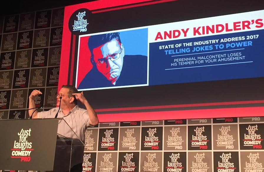 Andy Kindler's 2017 State of the Industry address at Montreal's Just For Laughs