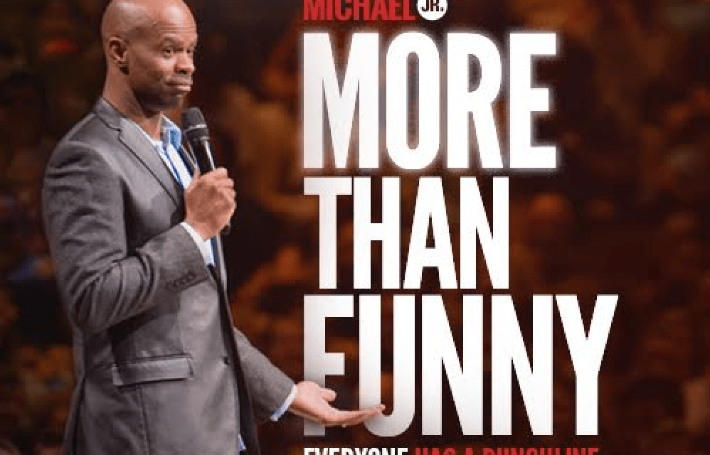 "Michael Jr.'s ""More Than Funny"" special will play in cinemas via Fathom Events"