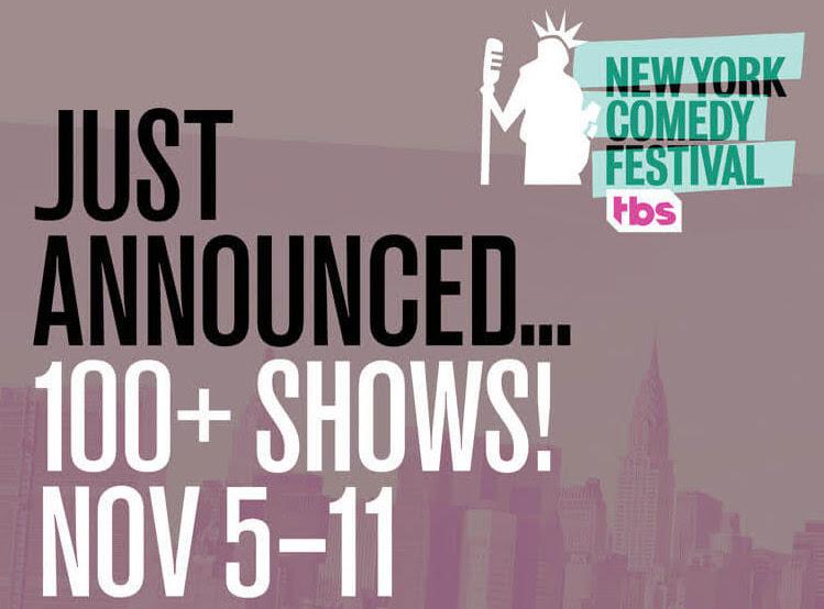2018 New York Comedy Festival announces more than 100 additional shows for Nov. 5-11, 2018