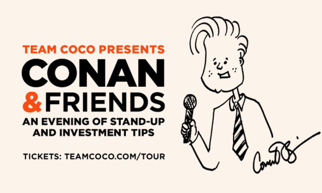 Conan O'Brien announces Team Coco stand-up tour: Conan & Friends: An Evening of Stand-Up and Investment Tips