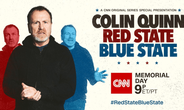 "Colin Quinn's ""Red State Blue State"" special will premiere Memorial Day on CNN"