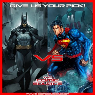 The Comic Source Podcast 073 Batman & Superman Over the Years