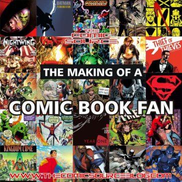 The Comic Source Podcast 095 Making of a Comic Fan – 26 Must Read Comics