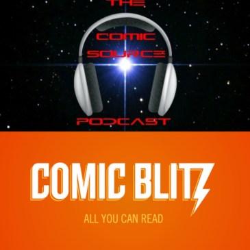 The Comic Source Podcast Episode 122 Spotlight on Comic Blitz