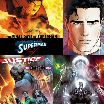 The Comic Source Podcast Episode 119 Stat of the DCU – Darkseid War & Final Days of Superman