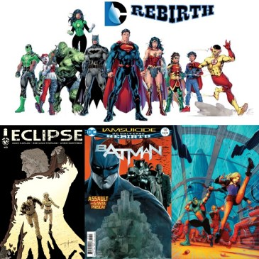 The Comic Source Podcast Episode 177 Eclipse #3 & DC Rebirth for Nov 2nd