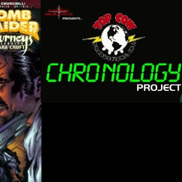 The Top Cow Chronology Project Episode 45 Tomb Raider Journeys #6