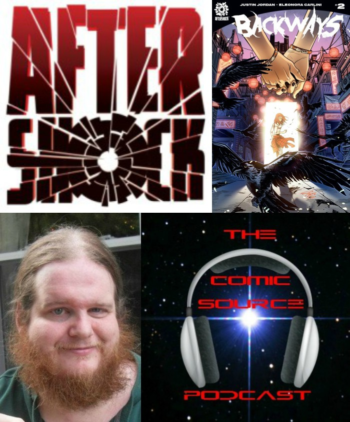 The Comic Source Podcast Episode  213 AfterShock Mondays – Backways with Justin Jordan