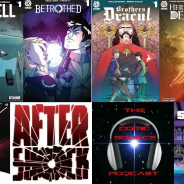 The Comic Source Podcast Episode 234 – AfterShock Monday Upcoming Titles