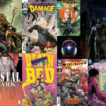 The Comic Source Podcast Episode 235 – New Comics Wednesday February 21, 2018