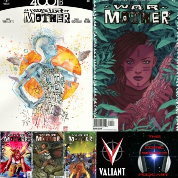 The Comic Source Podcast Episode 239 – Valiant Sunday – War Mother