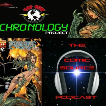 The Comic Source Podcast Episode 250 – Top Cow Thursday – Chronology 53