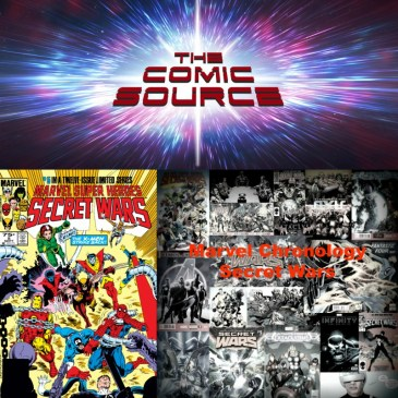 The Comic Source Podcast Episode 259 – Marvel Chronology Project – Secret Wars #5