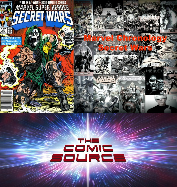 The Comic Source Podcast Episode 293 – Marvel Chronology – Secret Wars #10