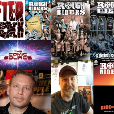 The Comic Source Podcast  Episode 309 – Rough Riders Spotlight  With Adam Glass and Patrick Olliffe