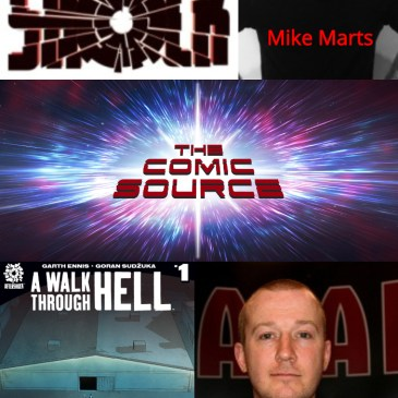 The Comic Source Podcast Episode 316 – AfterShock Monday – A Walk Through Hell with Mike Marts