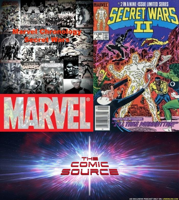 The Comic Source Podcast Episode 365 – Marvel Chronology Secret Wars II #2