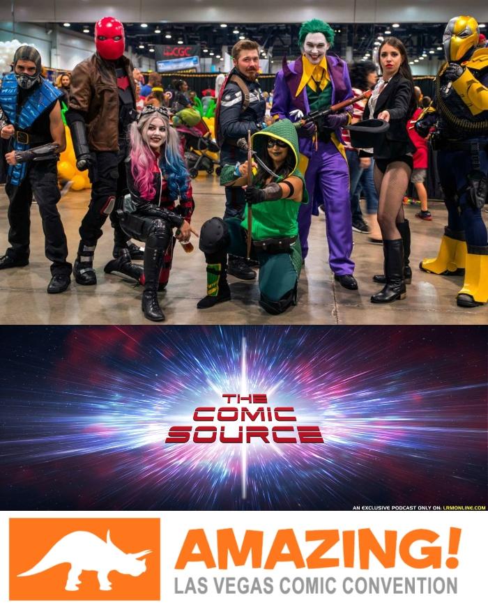 The Comic Source Podcast Episode 384 – Amazing Las Vegas Comic Con