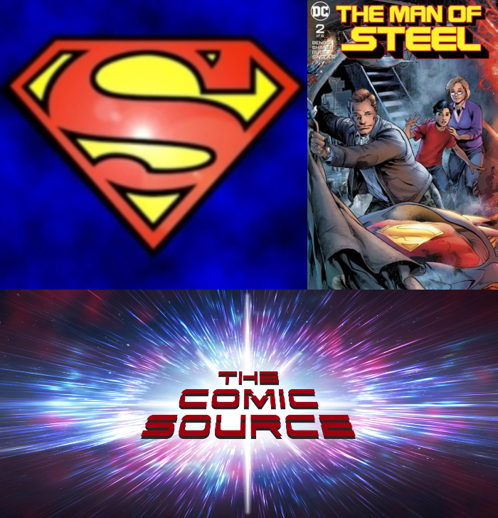 The Comic Source Podcast Episode 357 – Superman Sunday: Man of Steel #2