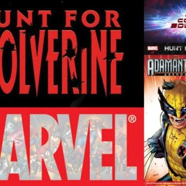 The Comic Source Podcast Episode 369 – Hunt for Wolverine Spotlight; Adamantium Agenda #2