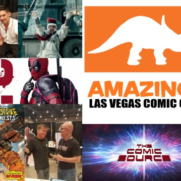 The Comic Source Podcast Episode 389 – Amazing las Vegas Comicon: A Chat with Rob Liefeld & Lewis Tan