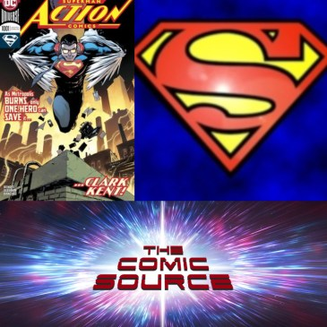 The Comic Source Podcast Episode 434 – Superman Sunday: Action Comics #1001