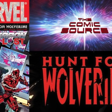 The Comic Source Podcast Episode 451 – Hunt for Wolverine: Weapon Lost #4
