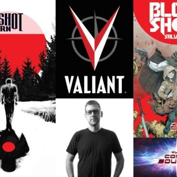 The Comic Source Podcast Episode 457 – Valiant Sunday – Jeff Lemire's Bloodshot