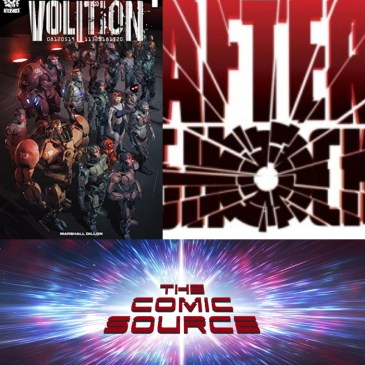 The Comic Source Podcast Episode 459 – AfterShock Monday: Volition with Ryan Parrot