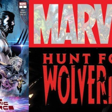 The Comic Source Podcast Episode 488 – Hunt for Wolverine: Dead Ends