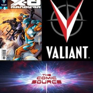 The Comic Source Podcast Episode 493 – Valiant Sunday: Chronology – X-O Manowar #6