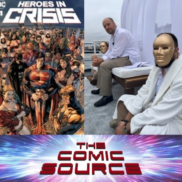 The Comic Source Podcast Episode 540 – Heroes in Crisis Spotlight