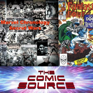 The Comic Source Podcast Episode 556 – Marvel Chronology: Secret Wars III – Fantastic Four 319