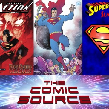 The Comic Source Podcast Episode 617 – Superman Sunday: Action Comics #1005