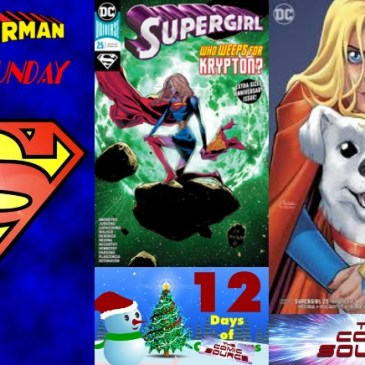 The Comic Source Podcast Episode 646 – Superman Sunday: Supergirl #25