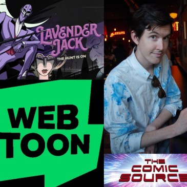 Webtoon Wednesday – Lavender Jack with Dan Schkade: The Comic Source Podcast Episode #732