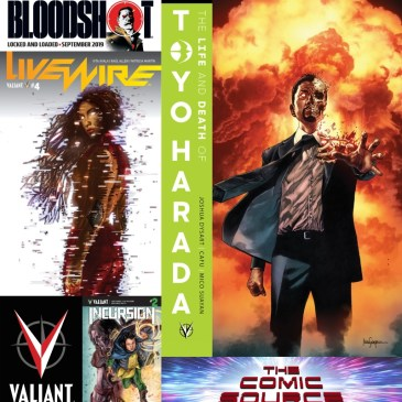 Valiant Sunday – Life & Death of Toyo Harada #1, Livewire #4, Incursion #2 & Bloodshot News: The Comic Source Podcast Episode #766