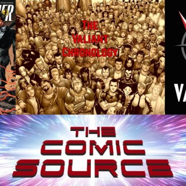 Valiant Sunday – Chronology Harbinger #10: The Comic Source Podcast Episode #776