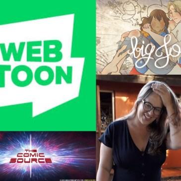 WEBTOON Wednesday – Big Jo with Julia Arostegi: The Comic Source Podcast Episode #834