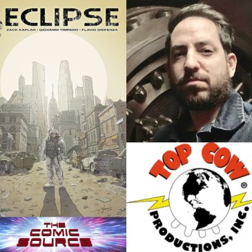 Talking Eclipse – One on One with Zack Kaplan Top Cow Thursday: The Comic Source Podcast Episode #886