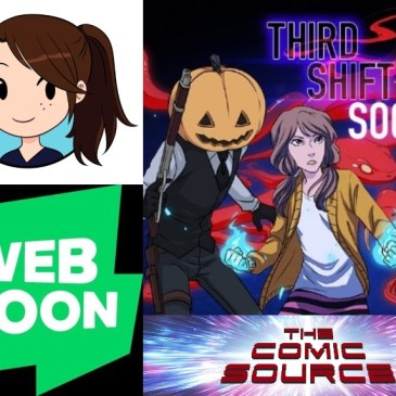 WEBTOON Wednesday – Third Shift Society with Meredith Moriarty: The Comic Source Podcast Episode #1138