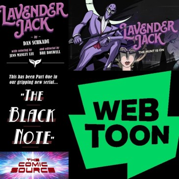 Lavender Jack Season 2 – WEBTOON Wednesday with Dan Schkade: The Comic Source Podcast Episode #1258