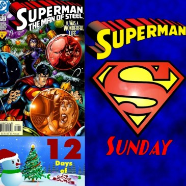 Man of Steel #109 | Superman Sunday – 12 Days of The Comic Source: The Comic Source Podcast