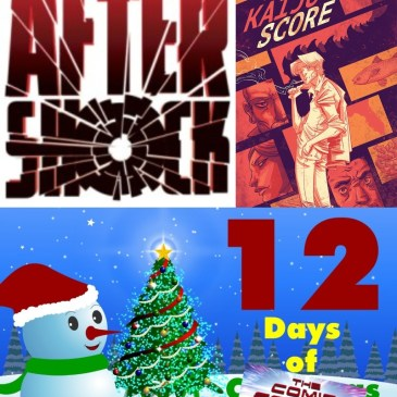 Kaiju Score #1 | AfterShock Monday – 12 Days of The Comic Source: The Comic Source Podcast
