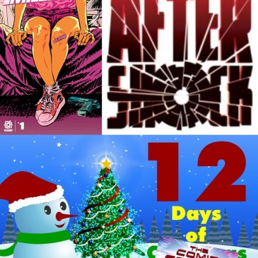 Miles To Go #1 | AfterShock Monday – 12 Days of The Comic Source: The Comic Source Podcast