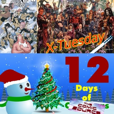 Next Gen #3 | X-Tuesday – 12 Days of The Comic Source: The Comic Source Podcast