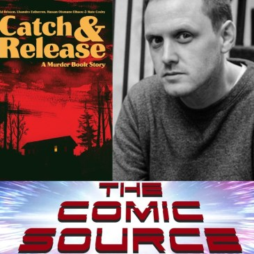 Catch & Release Kickstarter Spotlight with Ed Brisson: The Comic Source Podcast