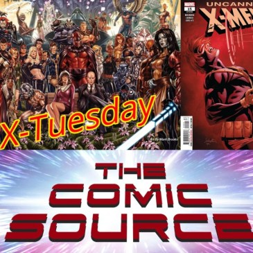Uncanny X-Men #15 | X-Tuesday: The Comic Source Podcast